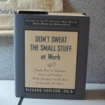 Do you Sweat the Small Stuff at Work?