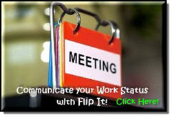 Communicate your Work Status with Flip It